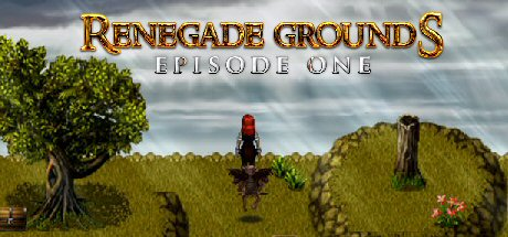Renegade Grounds: Episode 1